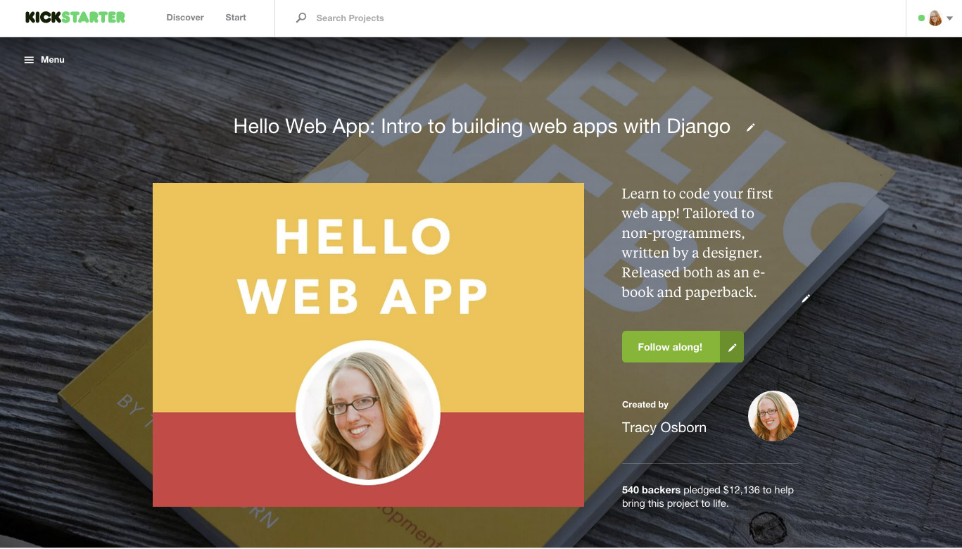 Hello Web App's Kickstarter campaign: How I did it, what I regret.